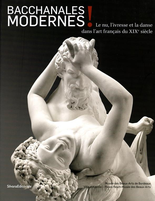 Lien vers la documentation de l'exposition Bacchantes modernes - Bordeaux, Musée des Beaux-Arts, 2015-2016