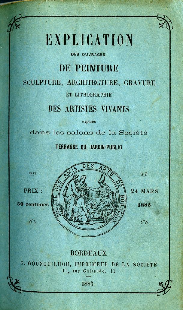 Lien vers la copie PDF image du catalogue de la Société des Amis des Arts de Bordeaux, 1883