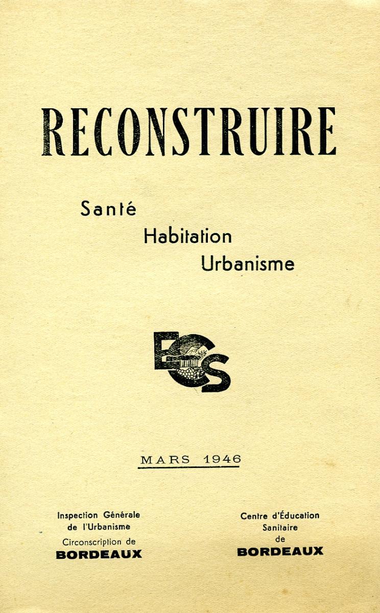Lien vers la documentation de l'exposition Reconstruire, 1946 © Documentation Musée des Beaux-Arts. Mairie de Bordeaux