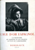 Lien vers la documentation de l'exposition de 1955, L'Age d'or espagnol