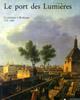 Lien vers la documentation de l'exposition de 1989, Le port des Lumières