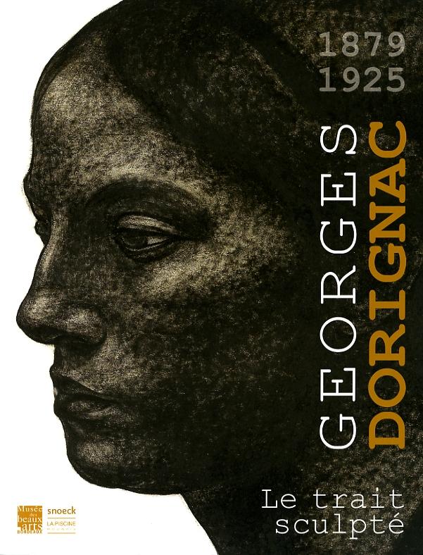 Image : couverture du catalogue de l'exposition Dorignac, musée des Beaux-Arts de Bordeaux, 2017