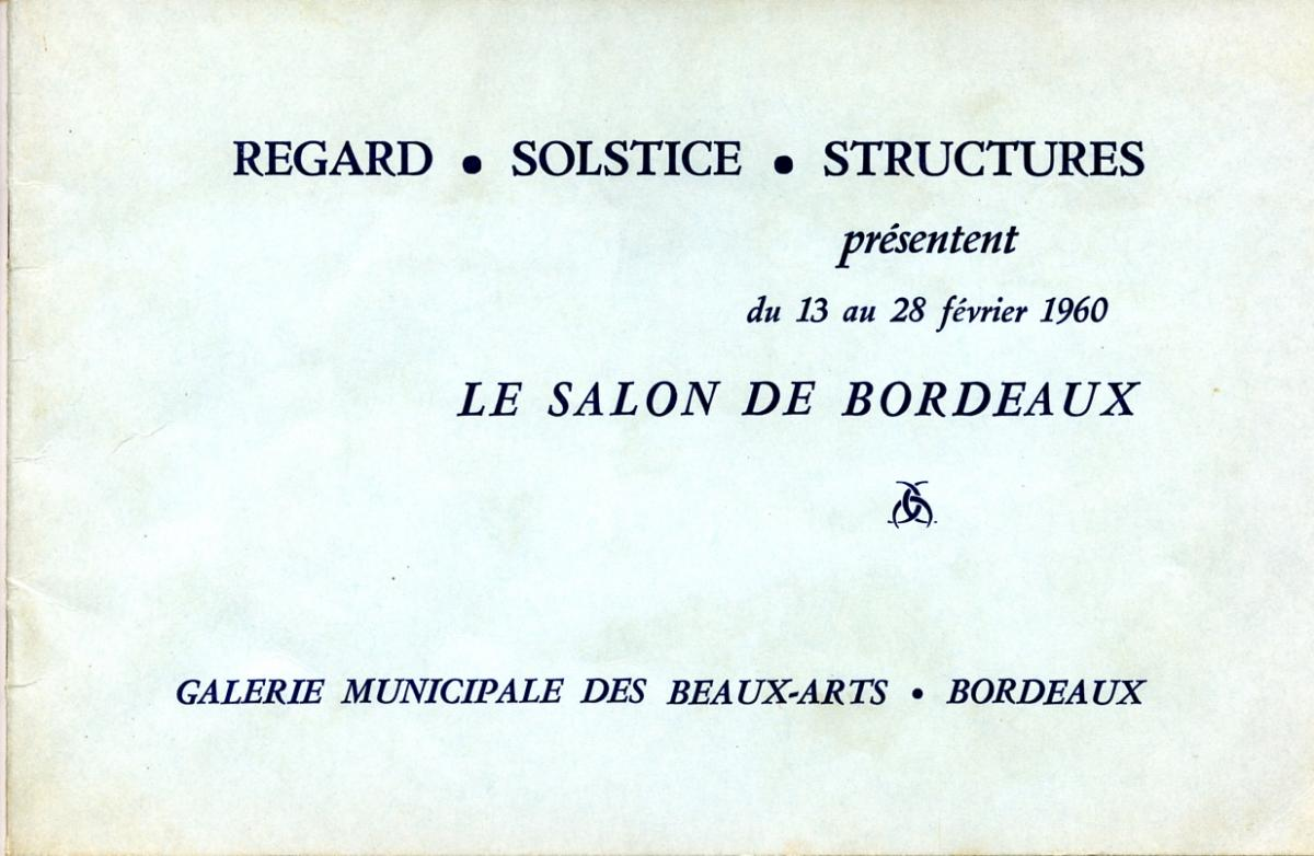 Lien vers le catalogue du Salon de Bordeaux (Structures, Regard, Solstice), 1960