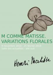 M comme Matisse, variations florales