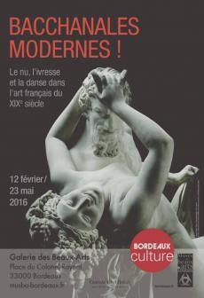 Bordeaux, musée des Beaux-Arts. Exposition Bacchanales modernes !
