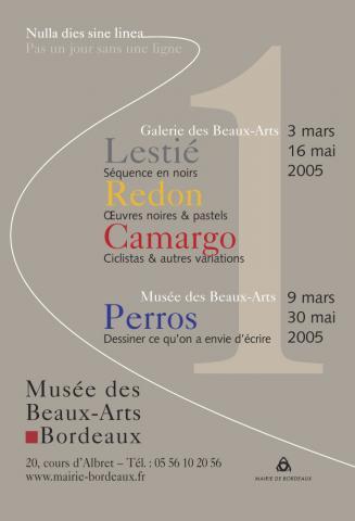 Affiche de l'exposition du Musée des Beaux-Arts Nulla dies sine linea : Alain Lestié, Odilon Redon, Iberê Camargo, Georges Perros, 2005