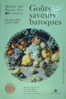 Image de l'affiche de l'exposition du musée des Beaux-Arts de Bordeaux en 2004-2005 Goûts et saveurs baroques