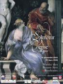 Lien vers l'affiche de l'exposition du Musée des Beaux-Arts de Bordeaux, Splendeur de Venise, 2005-2006