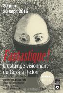Image Affiche de l'exposition Fantastique Bordeaux Musée des Beaux-Arts