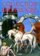 """Image de """"Collection particulière. A private collection"""""""