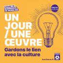 Gardons le lien avec la culture, Ville de Bordeaux