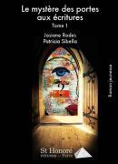 Le mystère des portes, Josiane Rodes et Patricia Sibella